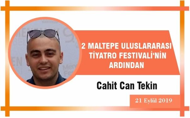 2 MALTEPE ULUSLARARASI TİYATRO FESTIVALİ'NİN ARDINDAN