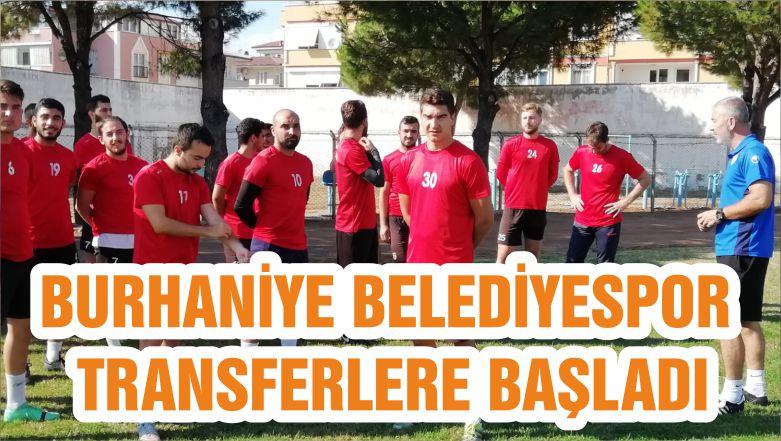 BURHANİYE BELEDİYESPOR TRANSFERLERE BAŞLADI