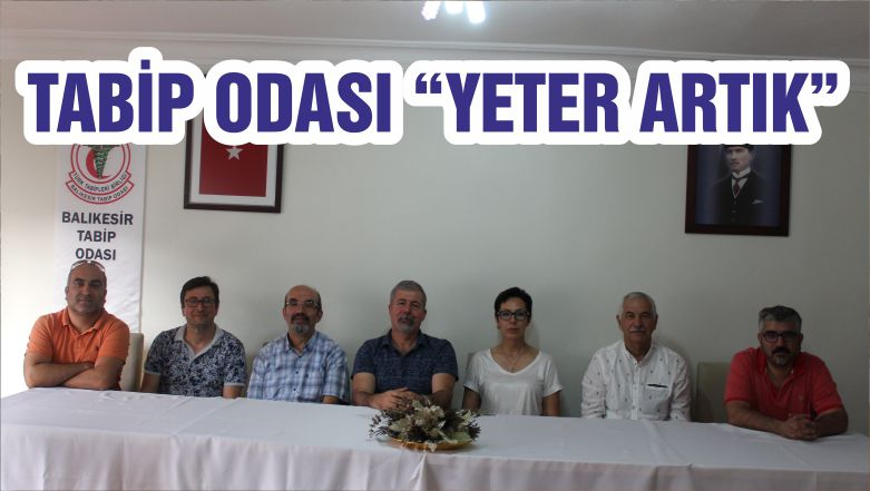 "TABİP ODASI ""YETER ARTIK"""