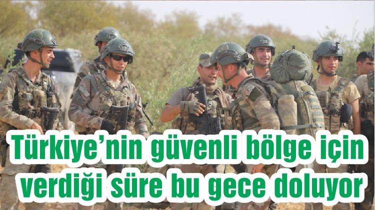 Türkiye'nin güvenli bölge için verdiği süre bu gece doluyor