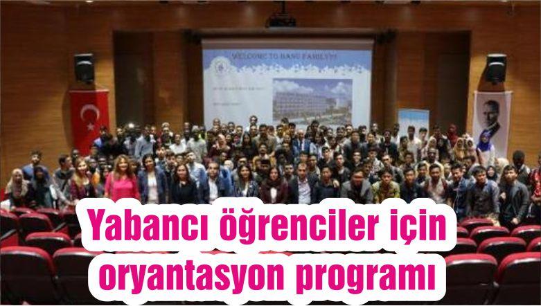 Yabancı öğrenciler için oryantasyon programı