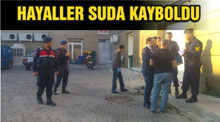 HAYALLER SUDA KAYBOLDU