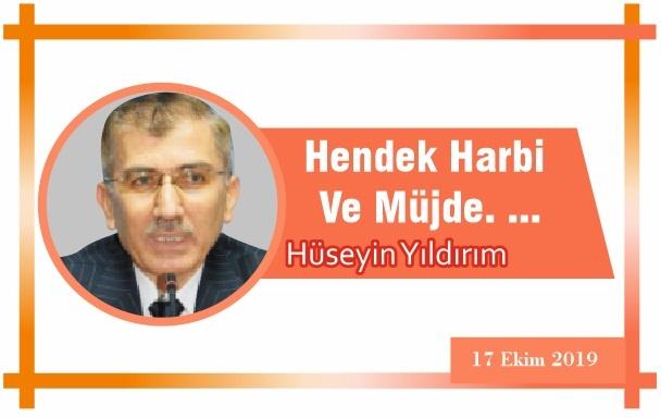 Hendek Harbi Ve Müjde. …