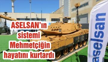 ASELSAN'ın sistemi Mehmetçiğin hayatını kurtardı