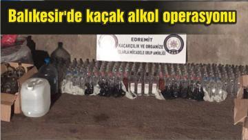 Balıkesir'de kaçak alkol operasyonu