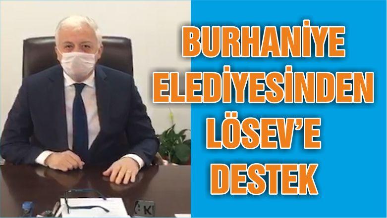 BURHANİYE BELEDİYESİNDEN LÖSEV'E DESTEK