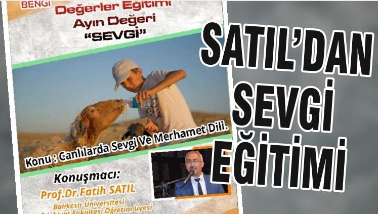 SATIL'DAN SEVGİ EĞİTİMİ