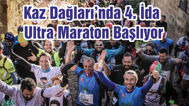 Kaz Dağları'nda 4. İda Ultra Maraton Başlıyor