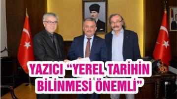 """YAZICI """"YEREL TARİHİN BİLİNMESİ ÖNEMLİ"""""""