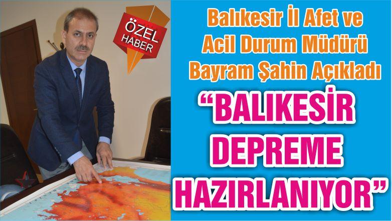 """""""BALIKESİR DEPREME HAZIRLANIYOR"""""""