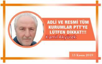 ADLİ VE RESMİ TÜM KURUMLAR PTT'YE LÜTFEN DİKKAT!!!