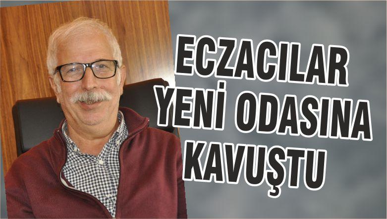 ECZACILAR YENİ ODASINA KAVUŞTU