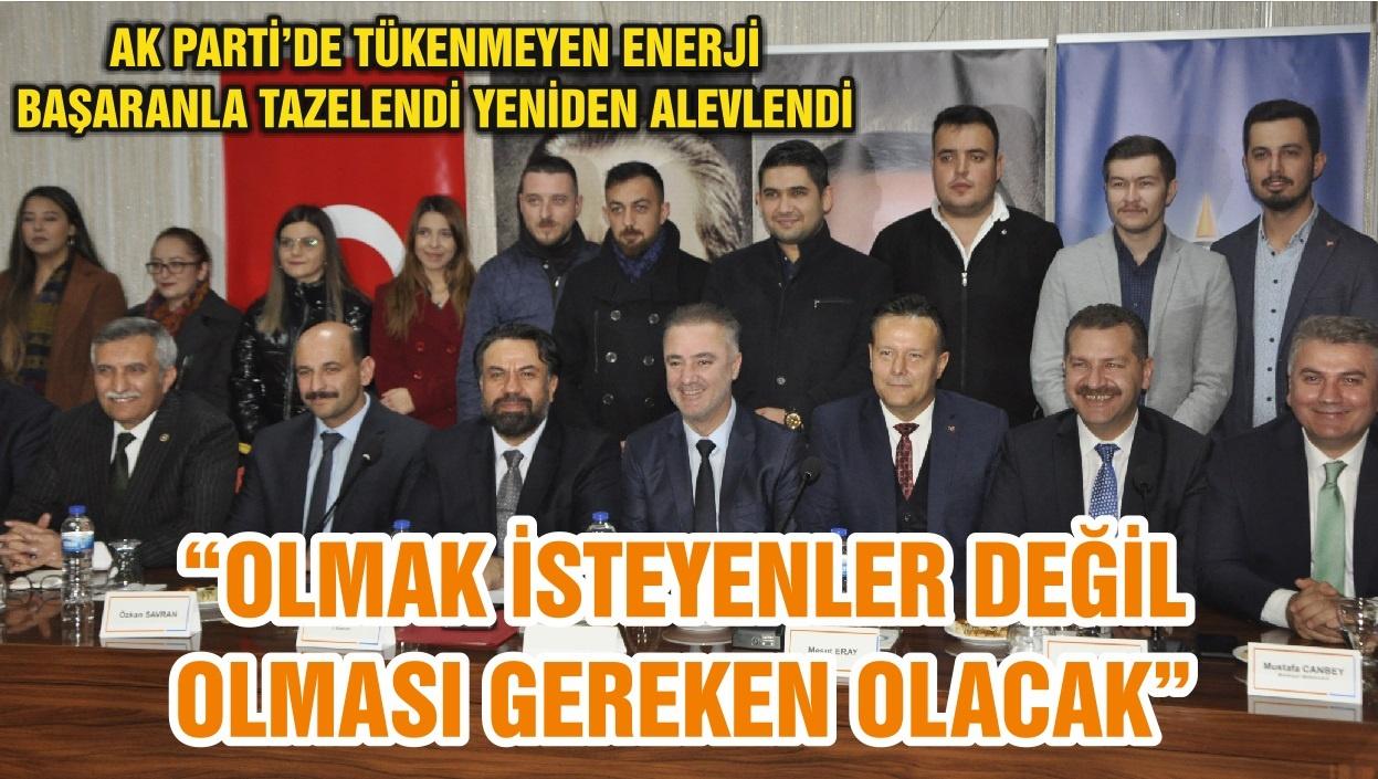 """""""OLMAK İSTEYENLER DEĞİL OLMASI GEREKEN OLACAK"""""""