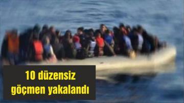 10 düzensiz göçmen yakalandı