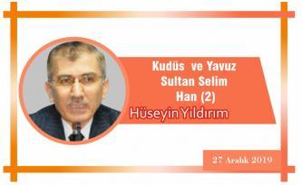 Kudüs ve Yavuz Sultan Selim Han (2)