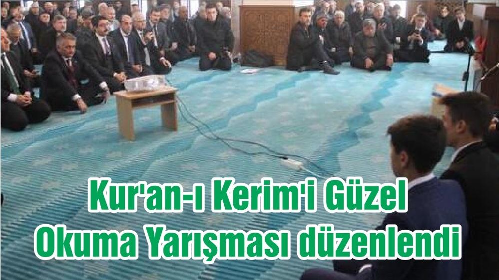Kur'an-ı Kerim'i Güzel Okuma Yarışması düzenlendi