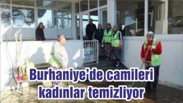 Burhaniye'de camileri kadınlar temizliyor