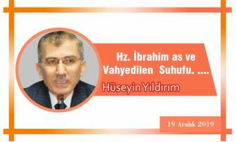 Hz. İbrahim as ve Vahyedilen Suhufu. ….