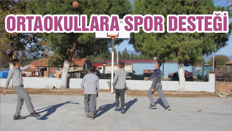 ORTAOKULLARA SPOR DESTEĞİ