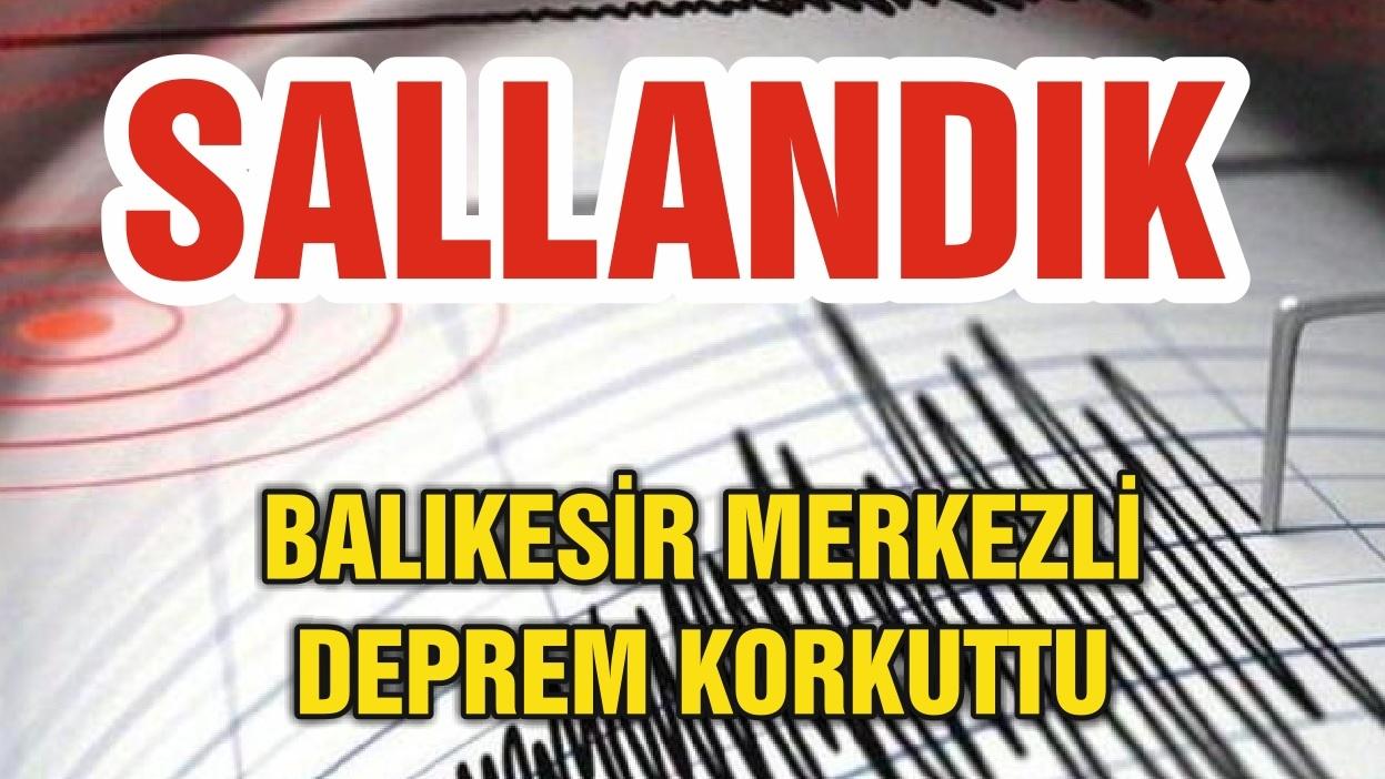 BALIKESİR SALLANIYOR