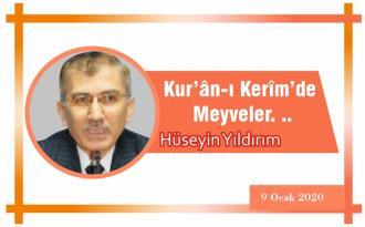 Kur'ân-ı Kerîm'de Meyveler. ..