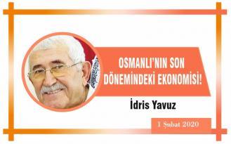 OSMANLI'NIN SON DÖNEMİNDEKİ EKONOMİSİ
