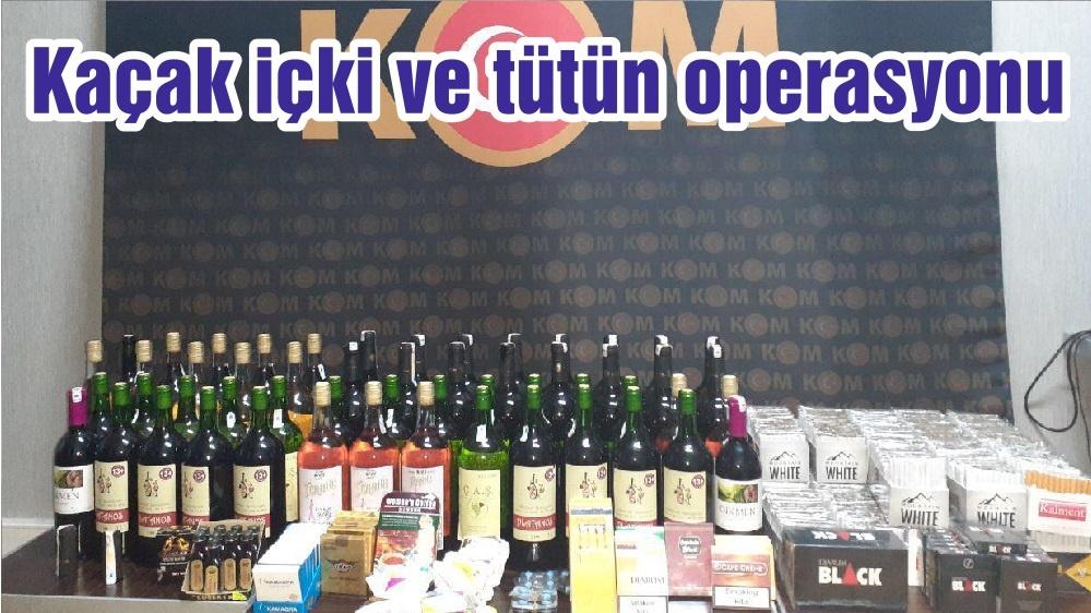 Kaçak içki ve tütün operasyonu