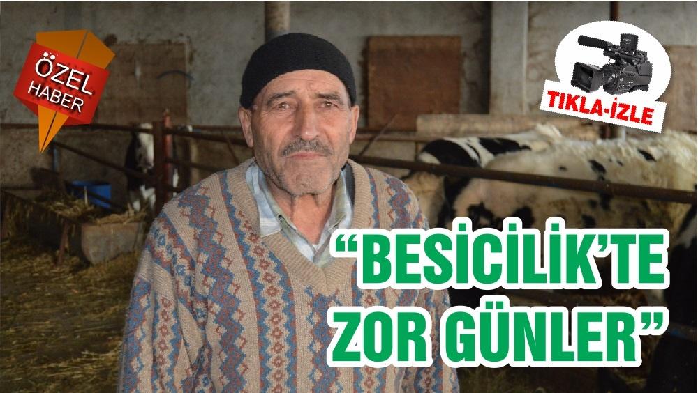 """""""BESİCİLİK'TE ZOR GÜNLER"""""""