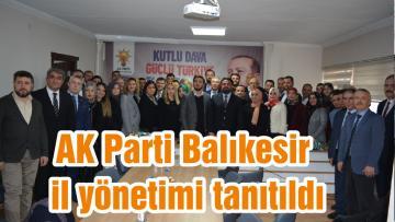 AK Parti Balıkesir il yönetimi tanıtıldı