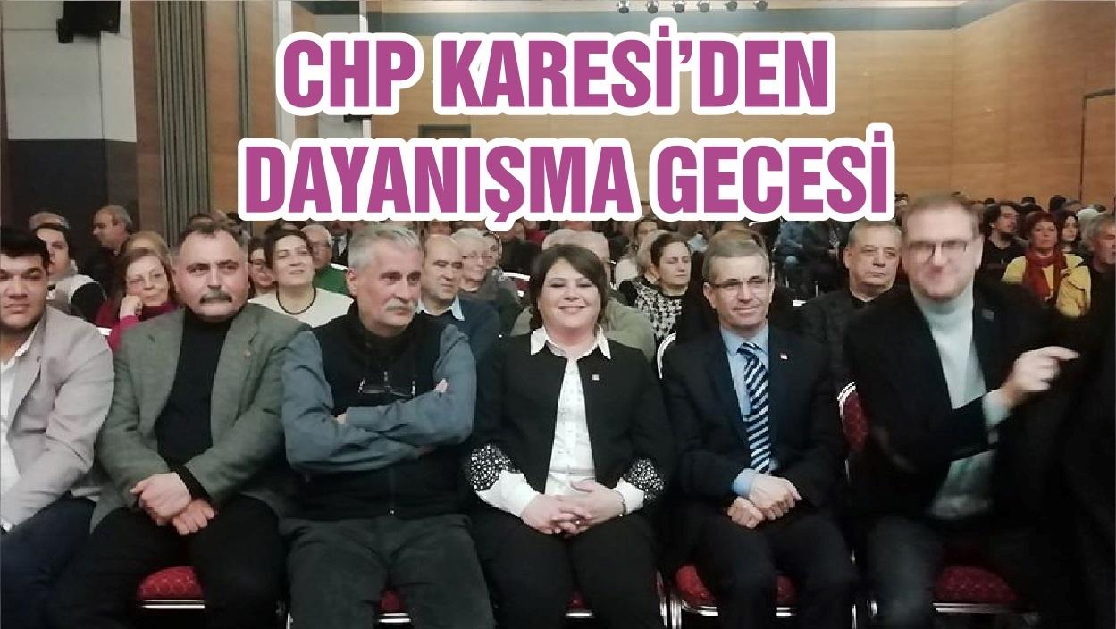 CHP KARESİ'DEN DAYANIŞMA GECESİ