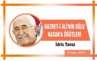 HAZRET-İ ALİ'NİN OĞLU HASAN'A ÖĞÜTLERİ