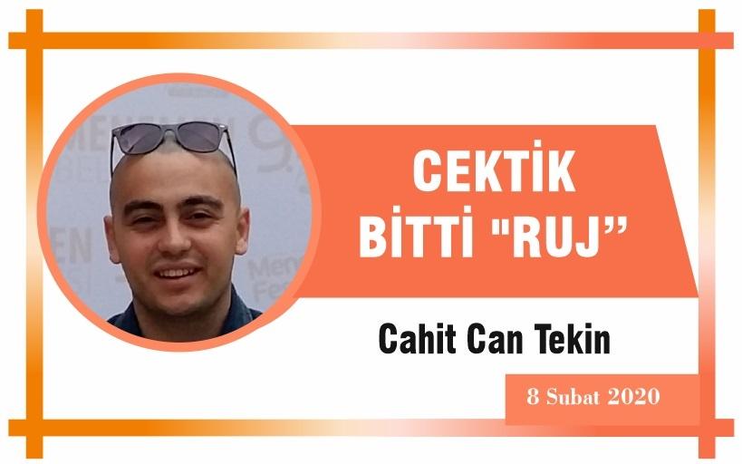 "CEKTİK BİTTİ ""RUJ"""