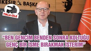 """""""BEN GENCİM BENDEN SONRA KOLTUĞU GENÇ BİR İSME BIRAKMAK İSTERİM"""""""