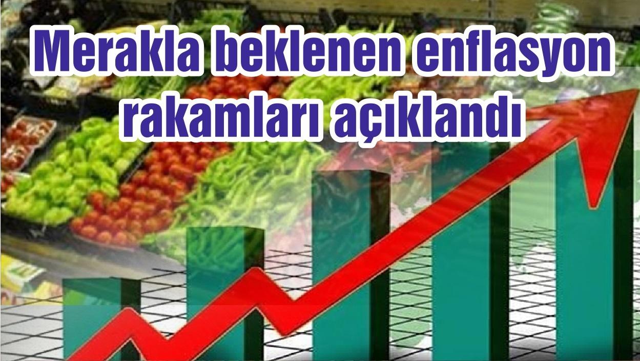 Merakla beklenen enflasyon rakamları açıklandı