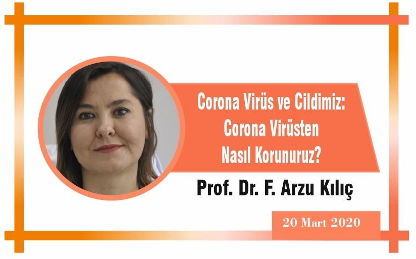 Corona Virüs ve Cildimiz: Corona Virüsten Nasıl Korunuruz?