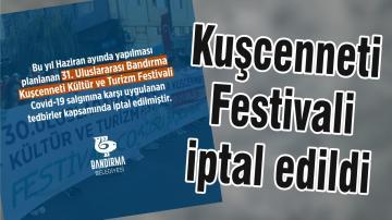 Kuşcenneti Festivali iptal edildi