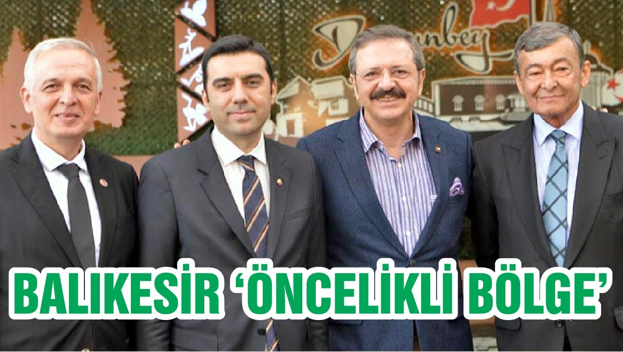 BALIKESİR 'ÖNCELİKLİ BÖLGE'