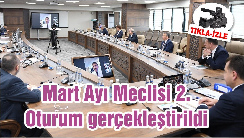 Mart Ayı Meclisi 2. Oturum gerçekleştirildi