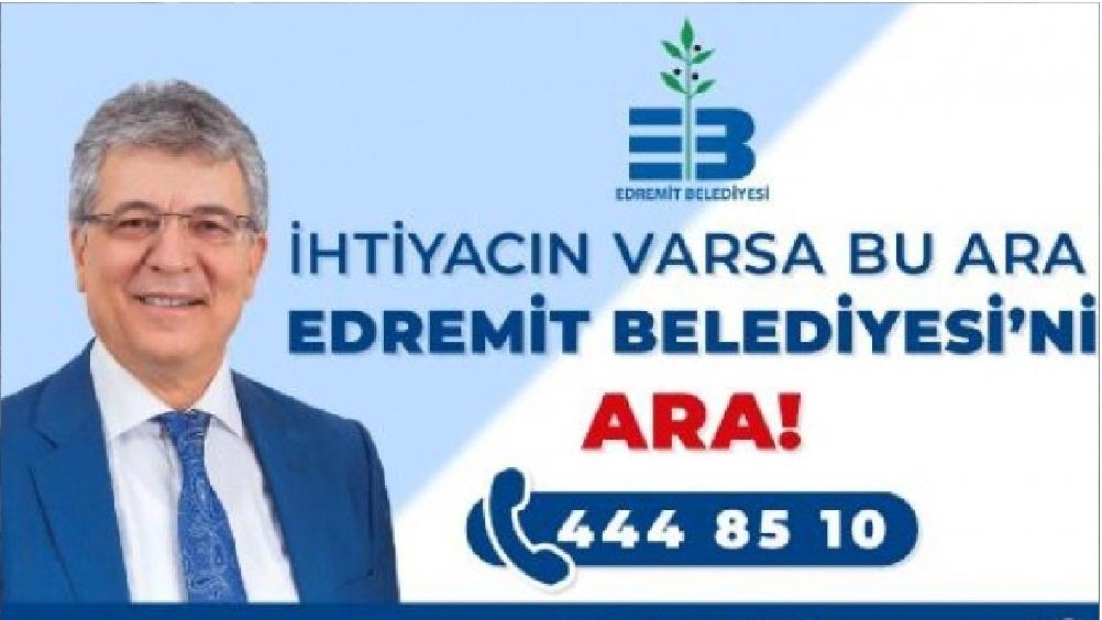 """""""İhtiyacın varsa bu ara; Edremit Belediyesi'ni ara!"""""""