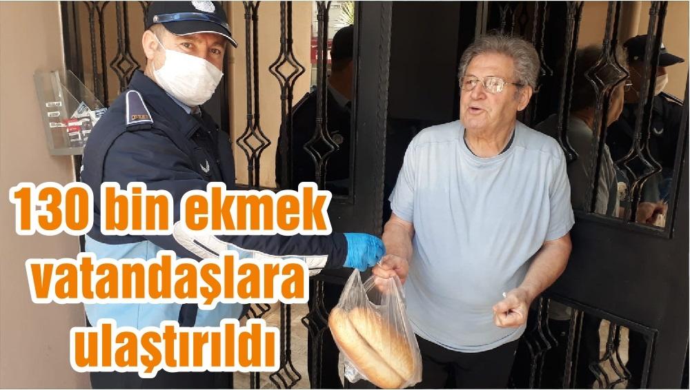 130 bin ekmek vatandaşlara ulaştırıldı