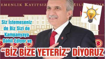 """""""BİZ BİZE YETERİZ"""" DİYORUZ"""