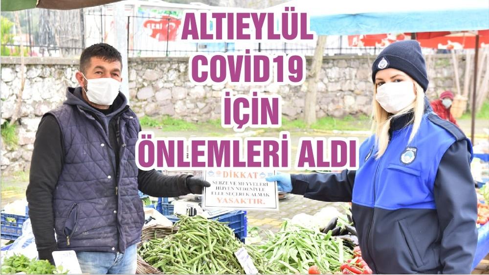 ALTIEYLÜL COVİD19 İÇİN ÖNLEMLERİ ALDI