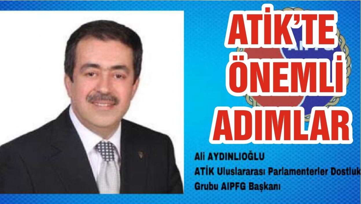ATİK'TE ÖNEMLİ ADIMLAR