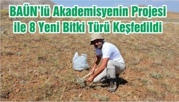 BAÜN'lü Akademisyenin Projesi ile 8 Yeni Bitki Türü Keşfedildi
