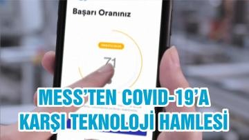 MESS'TEN COVID-19'A KARŞI TEKNOLOJİ HAMLESİ