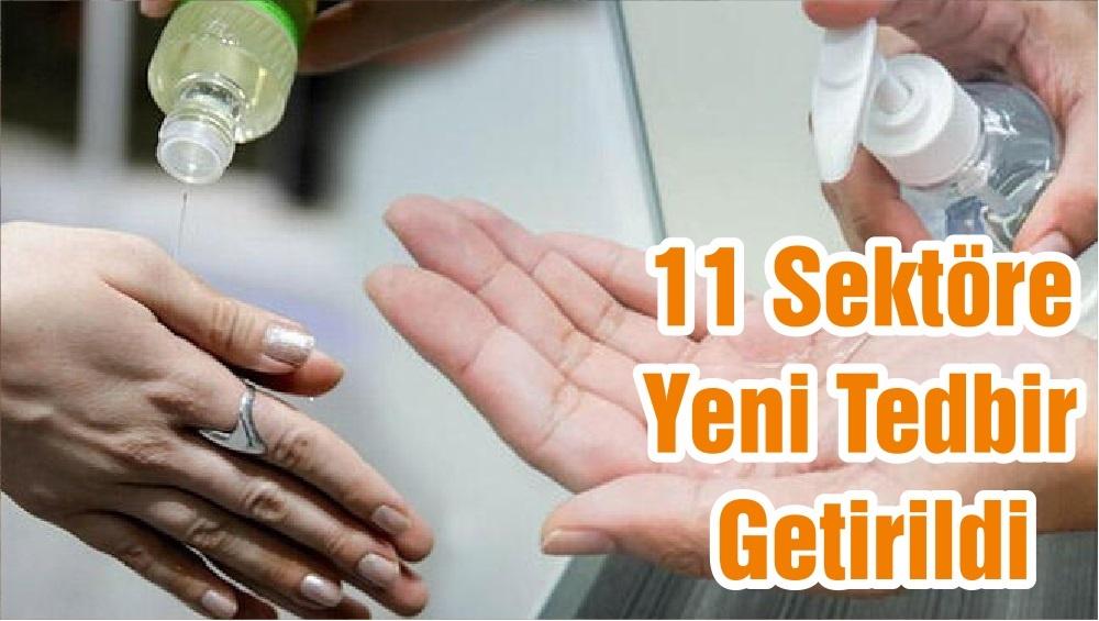 11 Sektöre Yeni Tedbir Getirildi