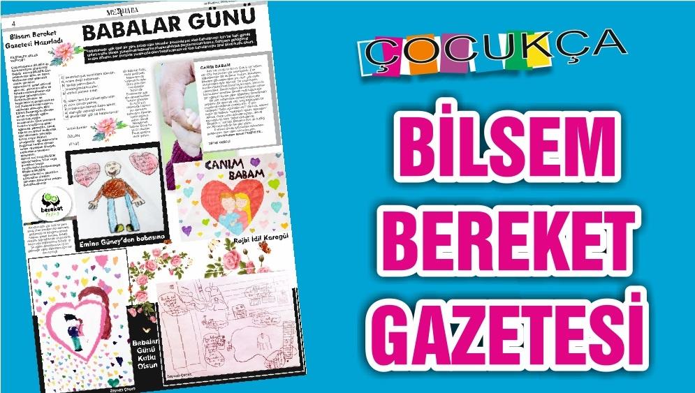 BİLSEM BEREKET GAZETESİ