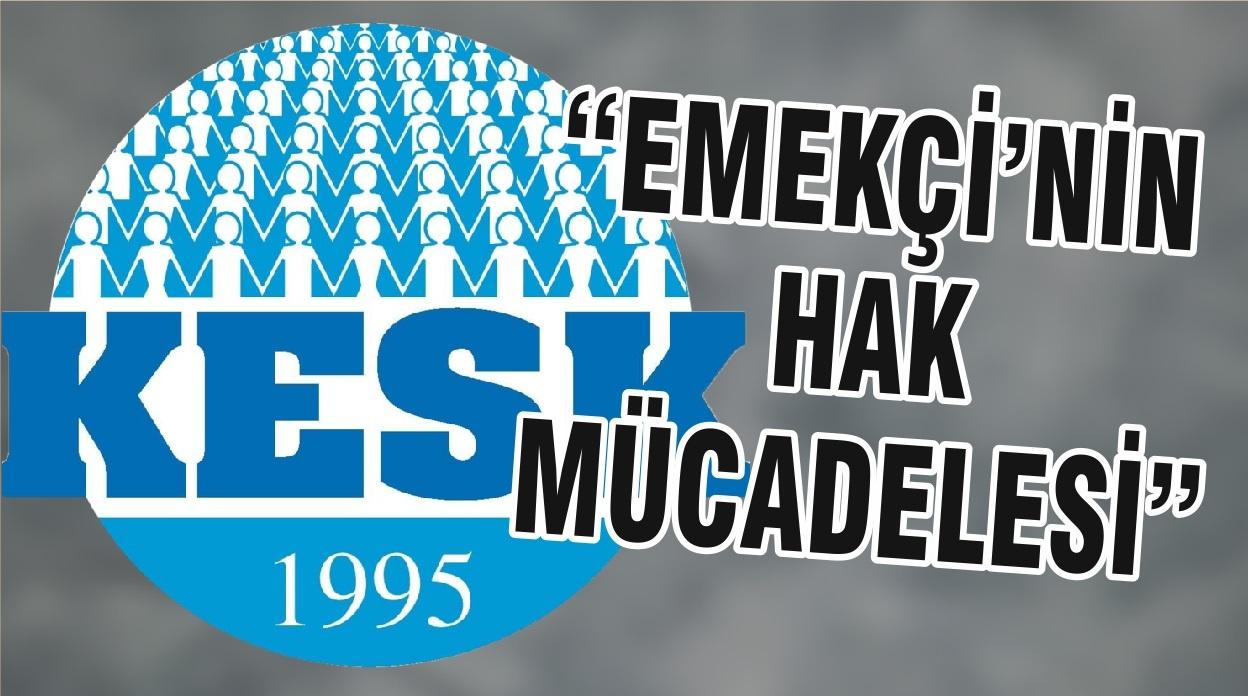 """""""EMEKÇİ'NİN HAK MÜCADELESİ"""""""