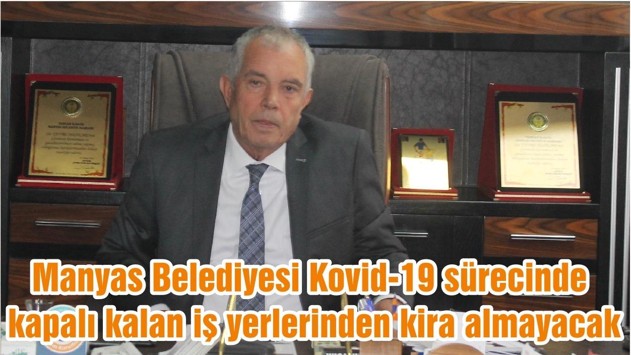 Manyas Belediyesi Kovid-19 sürecinde kapalı kalan iş yerlerinden kira almayacak