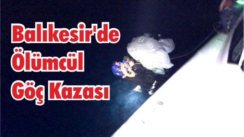 Balıkesir'de Ölümcül Göç Kazası